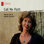 Call Me Flott by Felicity Lott