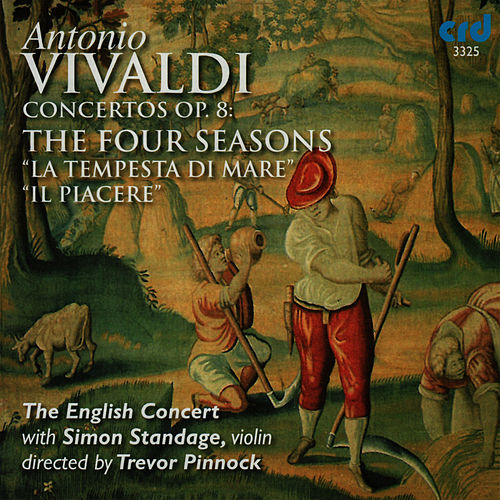 Play & Download Vivaldi: The Four Seasons, La Tempesta Di Mare, Il Piacere by The English Concert | Napster