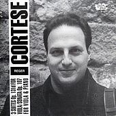Play & Download Reger: Three Suites For Viola Solo - Sonata For Viola and Piano by Paul Cortese | Napster