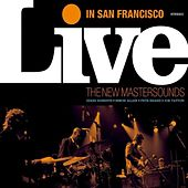 Play & Download Live In San Francisco by New Mastersounds | Napster