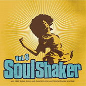 Play & Download Soulshaker Volume 6 by Various Artists | Napster