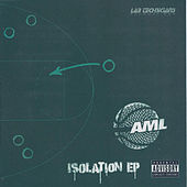 Isolation EP by Athletic Mic League