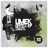 Gatex EP by Umek