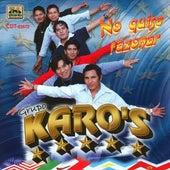 No Quise Razonar by Grupo Karo's