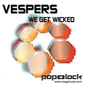 Play & Download We Get Wicked by VESPERS | Napster