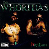 Play & Download High Times by The WhoRidas | Napster