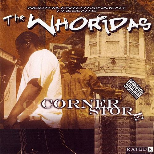 Play & Download Corner Store by The WhoRidas | Napster