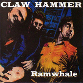 Play & Download Ramwhale by Claw Hammer | Napster