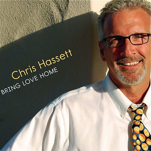 Play & Download Bring Love Home by Chris Hassett | Napster