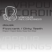 Play & Download Dirty Teeth by Dousk | Napster