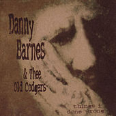 Play & Download Things I Done Wrong by Danny Barnes | Napster