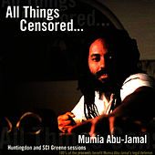 Play & Download All Things Censored, Vol. 1 by Mumia Abu-Jamal | Napster