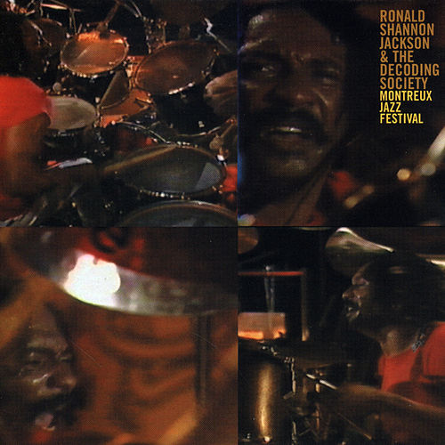Play & Download Montreux Jazz Festival by Ronald Shannon Jackson   Napster