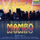 Play & Download Manhattan Mambo by Hilton Ruiz | Napster