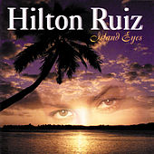 Play & Download Island Eyes by Hilton Ruiz | Napster