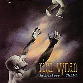 Play & Download Fatherless Child by Rich Wyman | Napster
