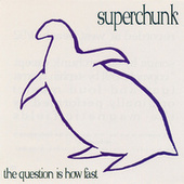 The Question Is How Fast by Superchunk