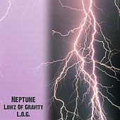 Play & Download Lawz Of Gravity (L.O.G.) by Neptune | Napster