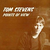 Play & Download Points of View by Tom Stevens | Napster
