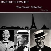 The Classic Collection Vol. 1 by Maurice Chevalier