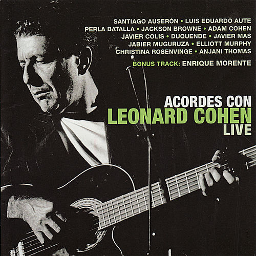 Acordes Con Leonard Cohen Live by Various Artists