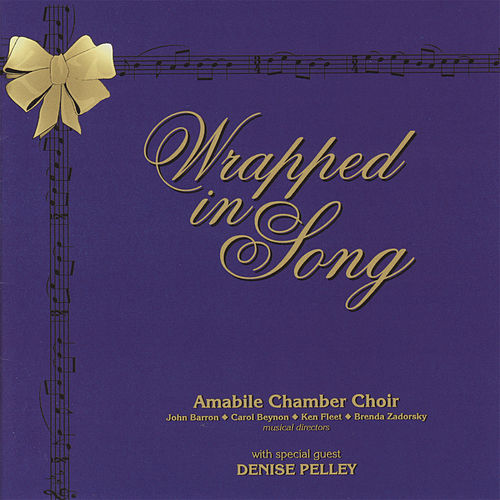 Play & Download Wrapped in Song by Amabile Chamber Choir | Napster