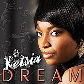 Play & Download Dream by Ketsia | Napster