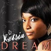 Dream by Ketsia