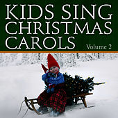 Kids Sing Christmas Carols, Vol. 2 by The London Fox Singers