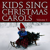 Kids Sing Christmas Carols, Vol. 1 by The London Fox Singers
