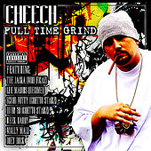 Play & Download Full Time Grind - Blazelazy by Cheech | Napster