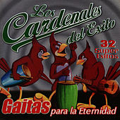 Play & Download Gaitas para la Eternidad by Cardenales del Exito | Napster