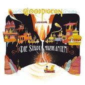 Die Stadt Muzikanten by Woodpigeon