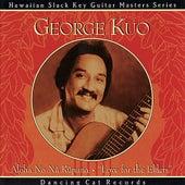 Play & Download Aloha No Nā Kūpuna by George Kuo | Napster