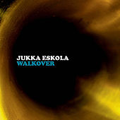 Play & Download Walkover by Jukka Eskola | Napster