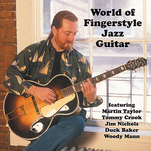 Play & Download World of Fingerstyle Jazz Guitar by Various Artists | Napster