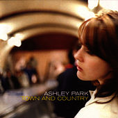Play & Download Town & Country by Ashley Park | Napster