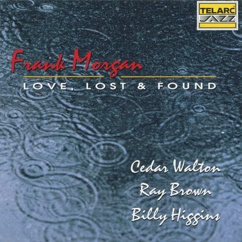 Play & Download Love, Lost & Found by Frank Morgan | Napster