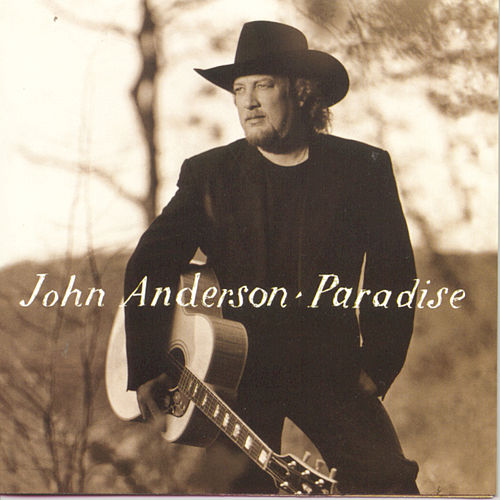 Play & Download Paradise by John Anderson | Napster