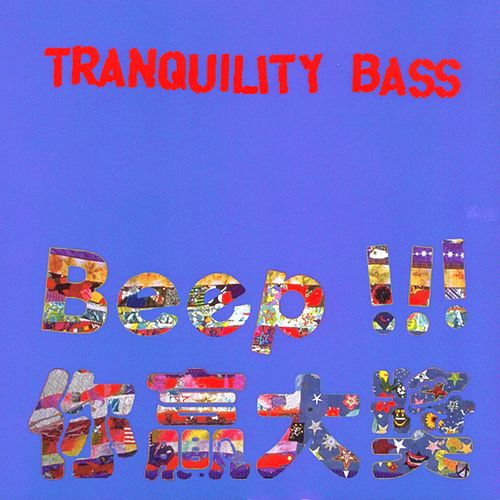 Play & Download Beep!!! by Tranquility Bass | Napster