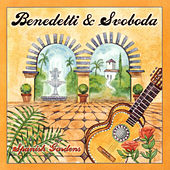 Play & Download Spanish Gardens by Benedetti & Svoboda | Napster