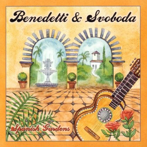 Play & Download Spanish Gardens by Benedetti & Svoboda | Napster