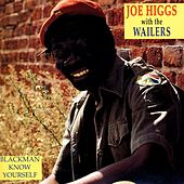 Play & Download Blackman Know Yourself by Joe Higgs | Napster