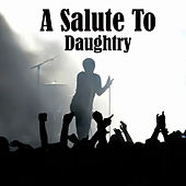 Play & Download A Salute To Daughtry by The Rock Heroes | Napster