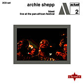Play & Download Blasé / Live At The Pan - African Festival by Archie Shepp | Napster