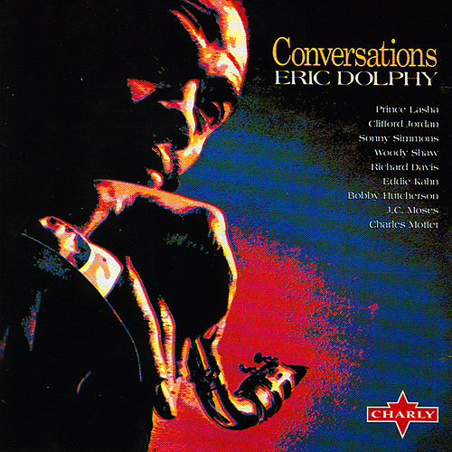 Play & Download Conversations by Eric Dolphy | Napster