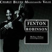 Mellow Fellow by Fenton Robinson