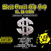 Play & Download West Coast Hip Hop Vs. Da South: Bangin' Essentials by Various Artists | Napster