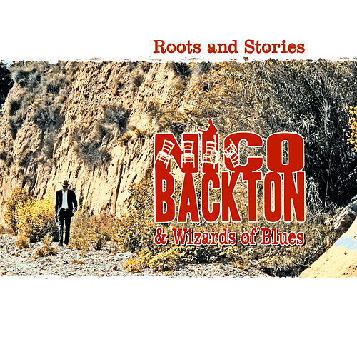 Play & Download Roots and Stories by Nico Backton | Napster
