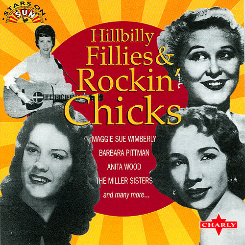 Play & Download Hillbilly Fillies & Rockin Chicks by Various Artists | Napster